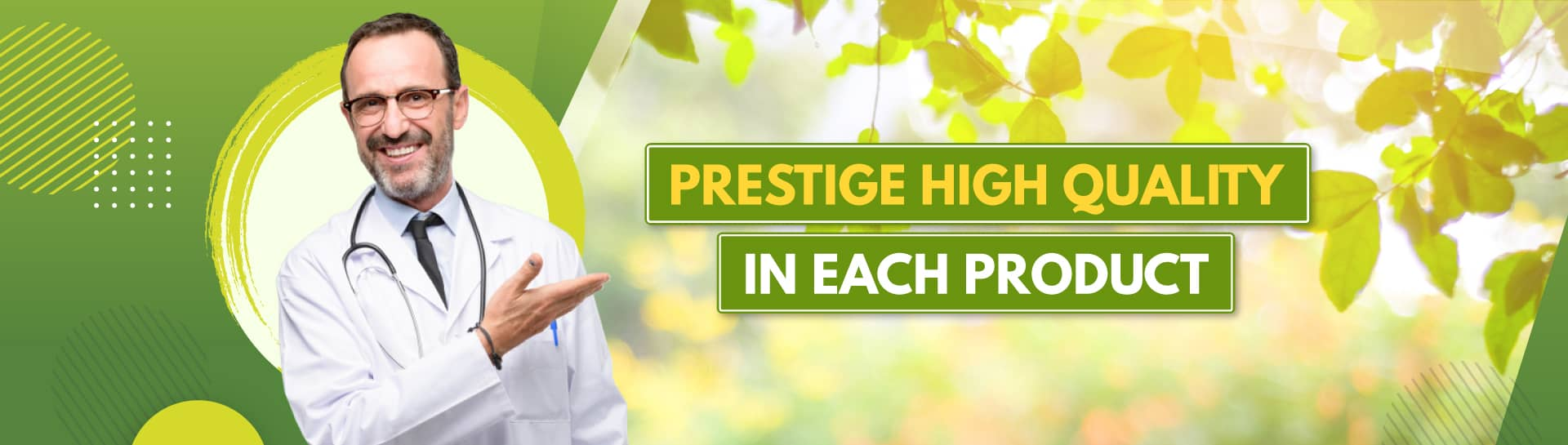 Prestige high quality in each product